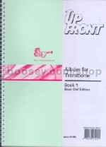 Up Front Album for Trombone, Book 1 (bass clef edition)