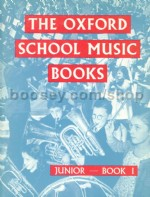 Oxford School Music Book Pupils Book 1 Junior