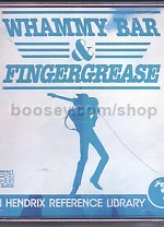 Jimi Hendrix Reference Library: Whammy Bar & Finger Grease (Book & CD)