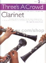 Three's a Crowd Clarinet Book 2