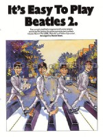 It's Easy to Play Beatles 2 (Easy Piano with Guitar Chords)