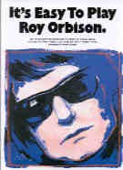 It's Easy to Play Roy Orbison (Easy Piano with Guitar Chords)