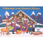 Folksongs from Eastern Europe