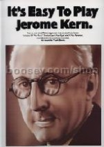 It's Easy to Play Jerome Kern (Easy Piano with Guitar Chords)