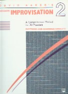 Advanced Improvisation Book 2: Rhythmic & Melodic Concepts.