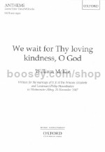 We wait for Thy Loving Kindness T/SATB