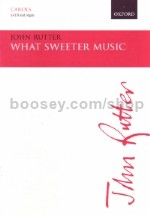 What Sweeter Music SATB