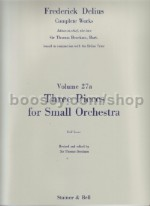 Collected Edition of the Works of Frederick Delius vol.27a: Three Pieces For Small Orchestra