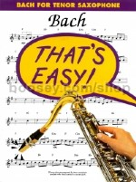 That's Easy Bach Tenor Saxophone
