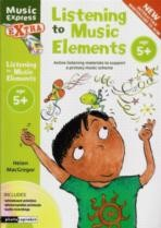 Listening To Music Elements 5+ (Book & CD)
