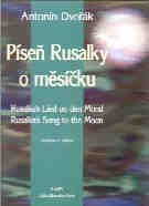 Rusalkas Song To The Moon
