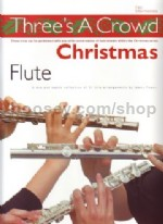 Three's a Crowd Book 4 Christmas Flute Trios