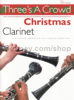 Three's A Crowd Book 4 Christmas Clarinet Trios