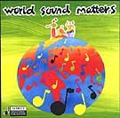 World Sound Matters (2xCD)