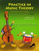 Practice In Music Theory B Little Ones