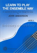 Learn To Play The Ensemble Way Book 2