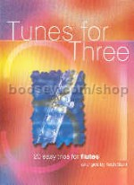 Tunes For Three (20 Easy Trios) Flutes Stent