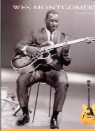 Wes Montgomery For Guitar (Guitar Tablature) 11 Great Songs