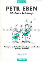 33 Czech Folksongs, arr. Batchelar, Teacher's Score (Guitar)