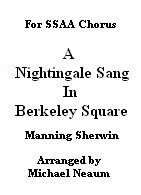 Nightingale sang in Berkeley Square SSAA