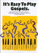 It's Easy to Play Gospels (Easy Piano with Guitar Chords)