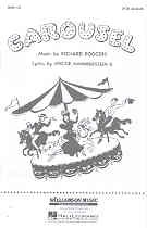 Carousel - Choral Selections (SATB)