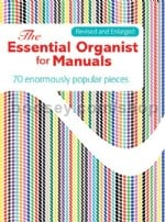 Essential Organist For Manuals revised