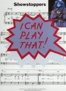 I Can Play That! Showstoppers