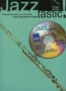 Jazztastic - Flute (Book & CD) Intermediate