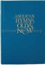 Anglican Hymns Old & New Full Music