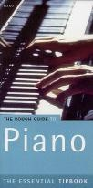 Rough Guide To Piano (The Essential Tipbook seies)