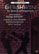 Gershwin By Special Arrangement - Piano Accompaniments