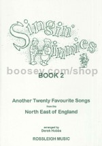 Singin' Hinnies Book 2 Another 20 Favourite Songs