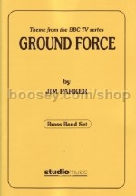 Ground Force (Title Theme) (Brass Band Set)