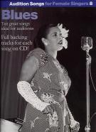 Blues (Audition Songs Female Singers Book 8) (Book & CD)