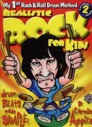 My 1st Rock & Roll Drum Method Realistic Rock Kids