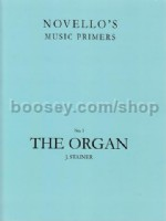 Novello's Music Primers, No.3: The Organ