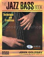 Jazz Bass Book: Technique and Tradition (Bass Player Musician's Library series) (Book & CD)