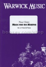 Music for the Minster for Eb or F Horn and piano, arr. Green