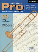 Learn From A Pro Trombone (Book & CD)