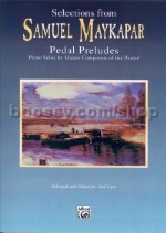 Pedal Preludes for piano (Selections from Samuel Maykapar)