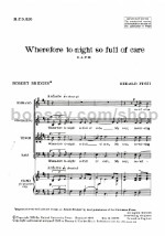 Wherefore To-night So Full of Care SATB