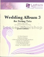 Wedding Album vol.3 for String Trio (Violin, Viola & Cello Set of Parts)