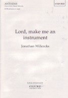 Lord, Make Me an Instrument of Thy Peace: SATB & Organ