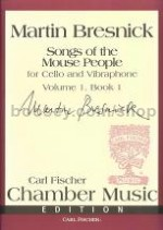 Songs of the Mouse People (Cello, Vibraphone)