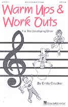 Warm-Ups & Work-Outs For The Developing Choir vol.1