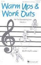 Warm-Ups & Work-Outs For The Developing Choir vol.2