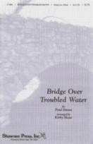 Bridge Over Troubled Water (SATB)