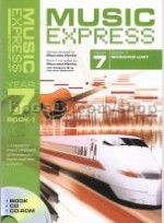 Music Express Year 7: Book 1 - Bridging Unit (Book, CD & CD-ROM)