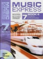 Music Express Year 7: Book 4 - Musical Structures (Book, CD & CD-Rom)